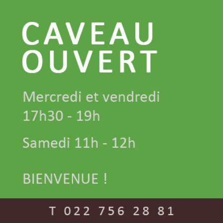 LE CAVEAU EST OUVERT